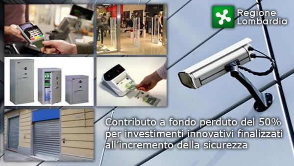 Impresa Sicura: Contributo a fondo perduto del 50% per investimenti innovativi finalizzati all'incremento della sicurezza a favore delle MPMI commerciali