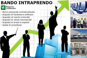 """4 Ottobre 2017 riapre il Bando """"Intraprendo"""": 15 milioni di euro per nuove imprese e start-up con meno di 24 mesi"""