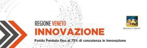 Regione Veneto: Voucher fino al 75% per il sostegno all'acquisto di servizi per l'innovazione da parte delle PMI