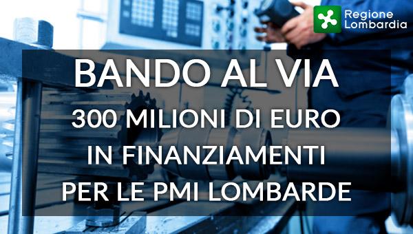 """Regione Lombardia, bando """"Al Via"""": incentivi per il rilancio delle aree produttive e lo sviluppo aziendale"""