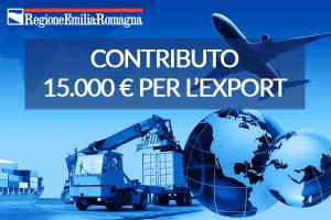 Fino a 15.000 € di contributo a fondo perduto per l'export – Regione Emilia Romagna