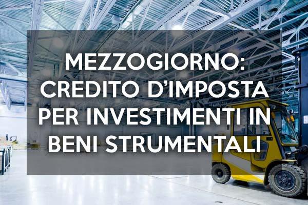 Regioni del Mezzogiorno: Credito d'Imposta per investimenti in beni strumentali nuovi